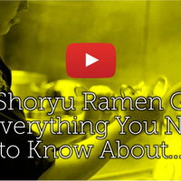 Shoryu Ramen Guide
